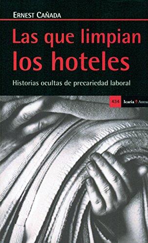 Las que limpian los hoteles por Ernest Cañada Mullor