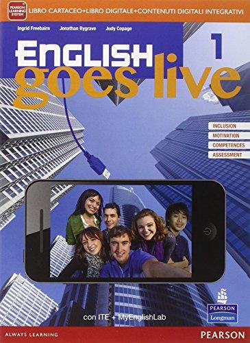 English goes live. Ediz. mylab. Per le Scuole superiori. Con e-book. Con espansione online: 1