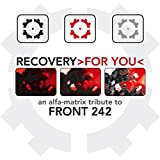 Recovery >for You< a Tribute to Front 242