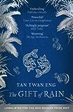 The Gift of Rain (English Edition)