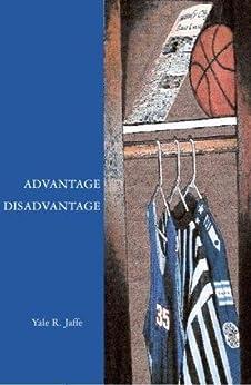 Advantage Disadvantage (English Edition) par [Jaffe, Yale R.]