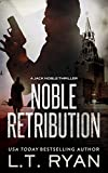 Noble Retribution (Jack Noble #6) (Formerly Season Two) by L.T. Ryan