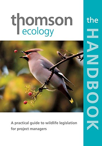 the-thomson-ecology-handbook-a-practical-guide-to-wildlife-legislation-for-project-managers