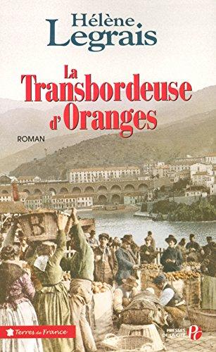 La Transbordeuse d'oranges par Hélène LEGRAIS