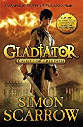 Gladiator: Fight for Freedom: 1 by Simon Scarrow (2011-10-06)