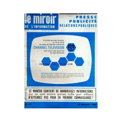 MIROIR DE L'INFORMATION DE LA PUBLICITE ET DES RELATIONS PUBLIQUES (LE) [No 247] du 20/09/1962