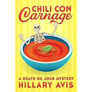 Chili con Carnage: A Death du Jour Mystery #3 (English Edition)