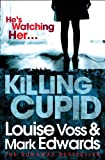Killing Cupid by Mark Edwards, Louise Voss