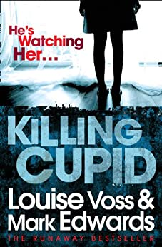 Killing Cupid by [Edwards, Mark, Voss, Louise]
