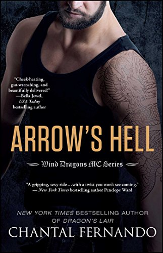 Arrow's Hell (Wind Dragons Motorcycle Club Book 2) (English Edition)