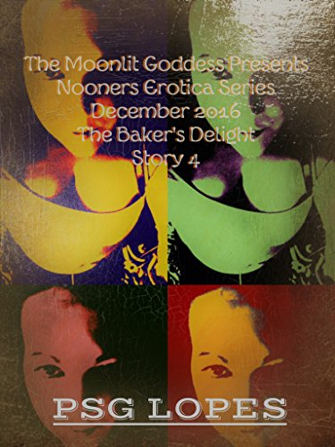 the-bakers-delight-story-4-december-2016-nooners-erotica-short-stories-english-edition