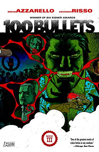 99 Bullets Book Three (100 Bullets)