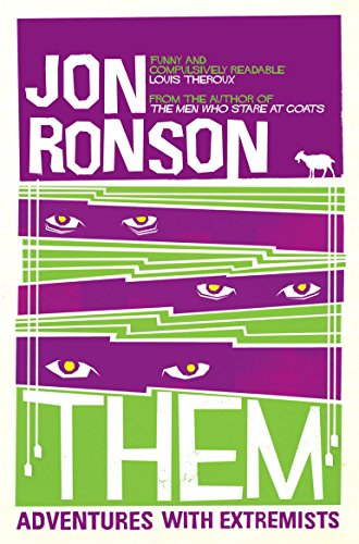 Them: Adventures with Extremists (Picador Classic) por Jon Ronson
