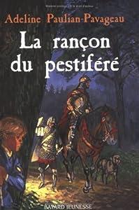 """Afficher """"La rançon du pestiféré"""""""