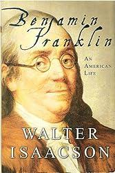 Benjamin Franklin An American Life