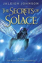 The Secrets of Solace by Jaleigh Johnson (2016-03-08)