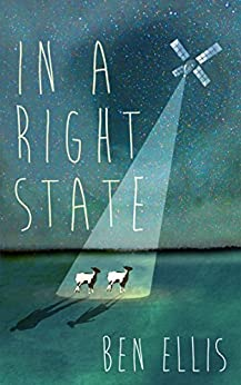 In A Right State by [Ellis, Ben]