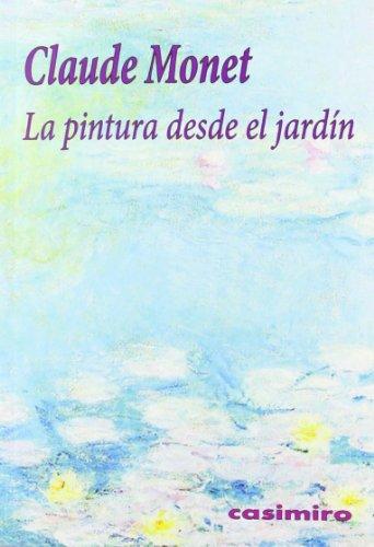 La pintura desde el jardín (Historia (casimiro))