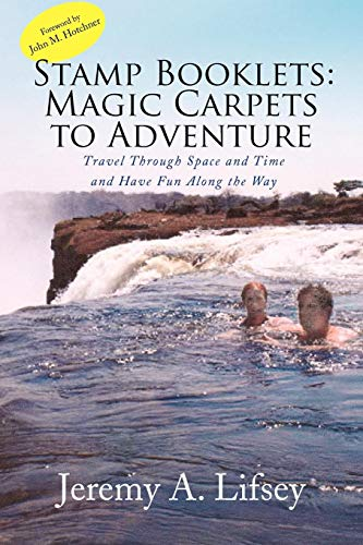Stamp Booklets: Magic Carpets to Adventure: Travel Through Space and Time and Have Fun Along the Way -