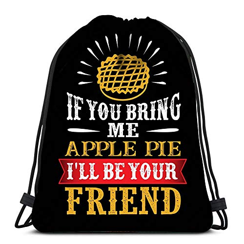 ng Backpack Sport Bag Food Drink Quote If You Bring Me Apple Pie I Ll Be Your Friend Lightweight Shoulder Bags Travel College Rucksack for Women Men ()
