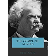 Mark Twain: Complete Novels