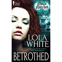 Betrothed (Magic Matched Book 1) (English Edition)