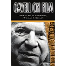 Cavell On Film (Suny Series, Horizons of Cinema) by Stanley Cavell (2005-04-21)