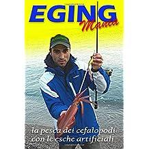 Eging: la pesca della seppia e del calamaro con esche artificiali
