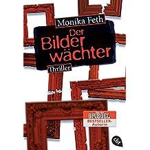Der Bilderwächter (Die Jette-Thriller, Band 6)