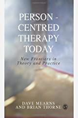 Person-Centred Therapy Today: New Frontiers in Theory and Practice Paperback