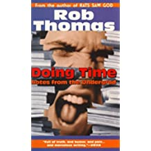 Doing Time: Notes from the Undergrad (English Edition)