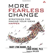 More Fearless Change: Strategies for Making Your Ideas Happen