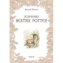 Scoprendo Beatrix Potter (Windy Moors Vol. 13)