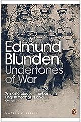 Undertones of War (Penguin Modern Classics) Paperback