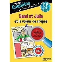 Sami et Julie et le voleur de crêpes CP et CE1 - Cahier de vacances