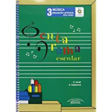 Pentagrama Escolar Música 3: Educación Primaria. Ciclo Medio