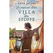 Le ragazze della villa delle stoffe (Italian Edition)