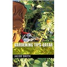 Gardening Tips Qatar (English Edition)