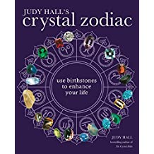 The Crystal Zodiac: Use Birthstones to Enhance Your Life (English Edition)