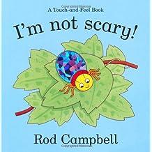 I'm Not Scary PB