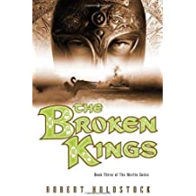 The Broken Kings (Merlin Codex)