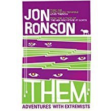 Them: Adventures with Extremists