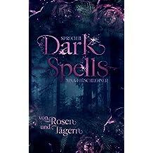 Dark Spells: Von Rosen und Jägern