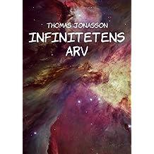 Infinitetens arv (Swedish Edition)