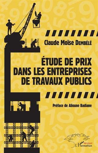 Etude de prix dans les entreprises de travaux publics par Moïse Dembélé
