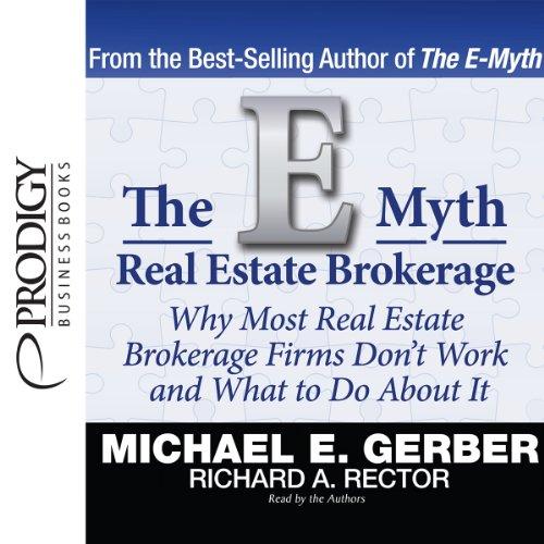 The E-Myth Real Estate Brokerage  Audiolibri