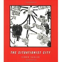 Situationist City (Mit Press)