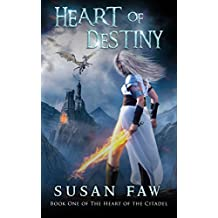 Heart Of Destiny: Book One Of The Heart Of The Citadel (English Edition)