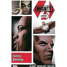 Mighty Avengers Vol. 2: Family Bonding by Al Ewing (2014-07-30)