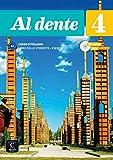 Al dente 4 : Livre de l'élève + cahier d'activités (1DVD + 1 CD audio)